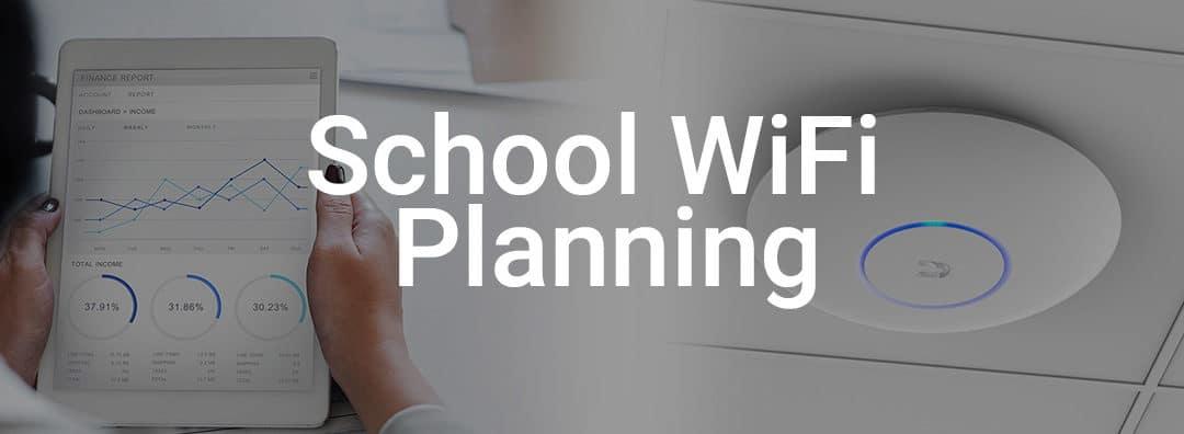 WiFi in Your School: Preparing and Budgeting So You Don't Pay The Price